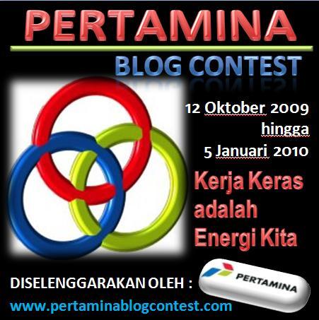 Kerja Keras adalah Energi Kita tema dari Pertamina Blog Contest